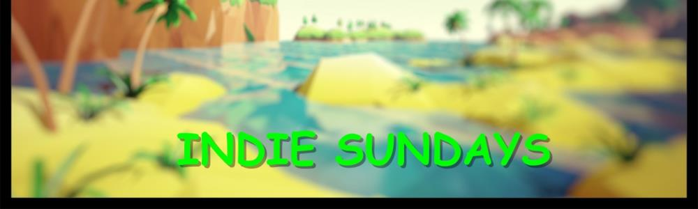 Indie Sundays: : Episode 1