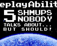 SHMUPS Nobody Talks About... But Should!